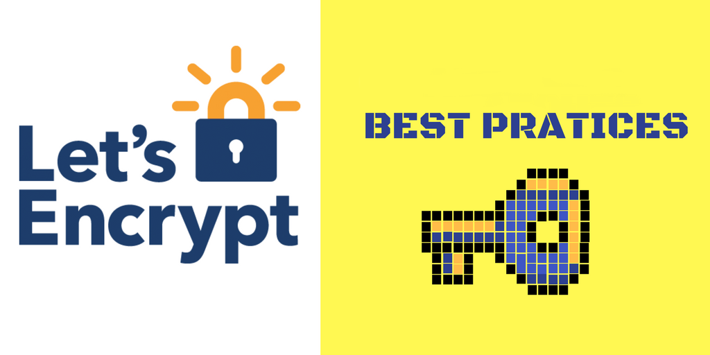 Let's Encrypt : best practices