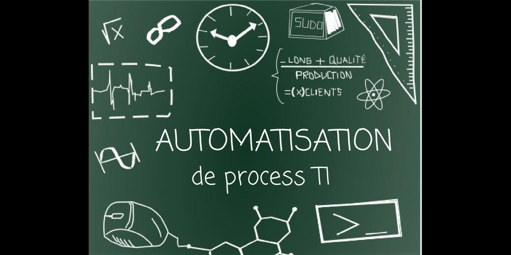 Visuel Automatisation de process en TI