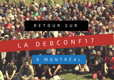 Visuel-Retour-DebConf-2017-Montreal
